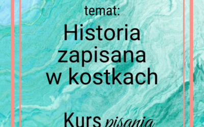 Historia zapisana wkostkach [Kurs pisania pofrancusku]